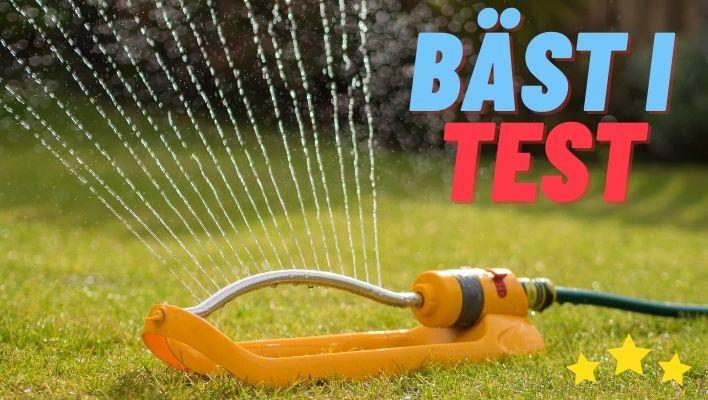 Bästa Vattenspridaren 2021 - Stort Test av Vattenspridare